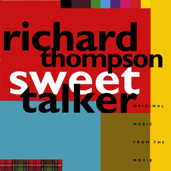 Richard Thompson — Sweet Talker