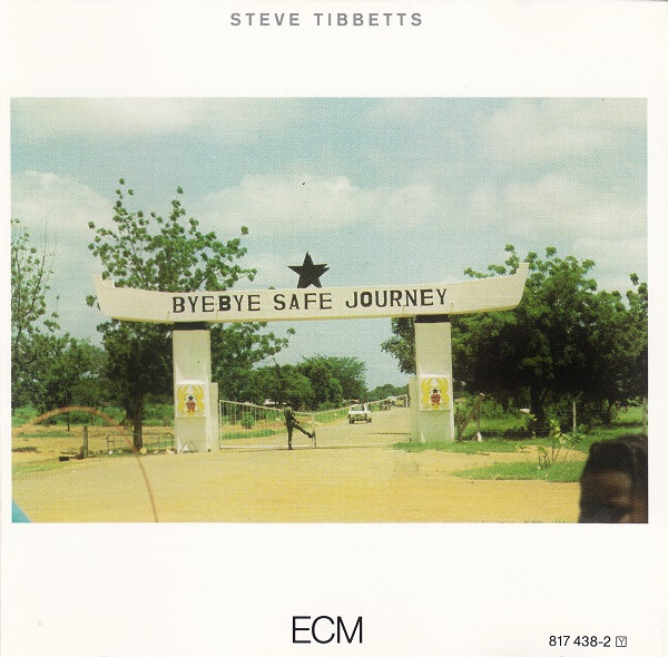 Steve Tibbetts — Safe Journey