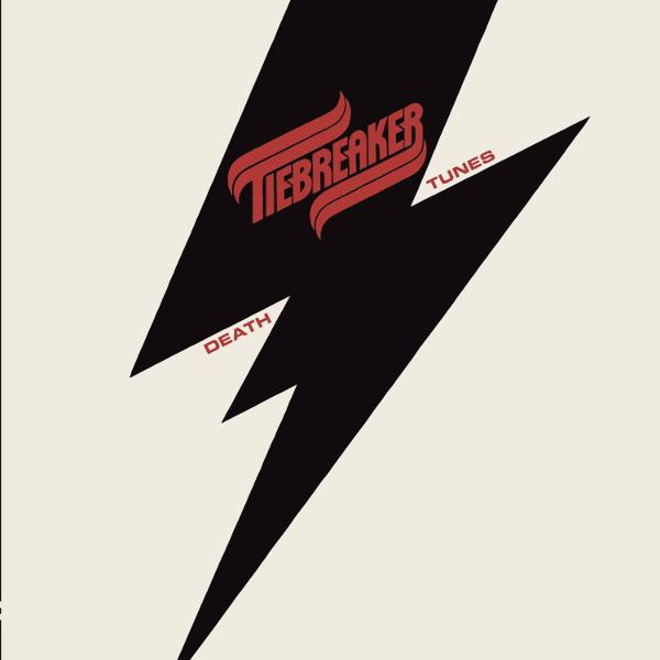 Tiebreaker — Death Tunes