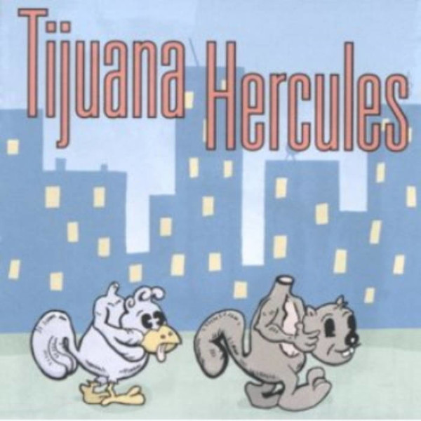 Tijuana Hercules — Tijuana Hercules