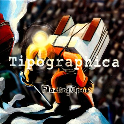 Tipographica — Floating Opera