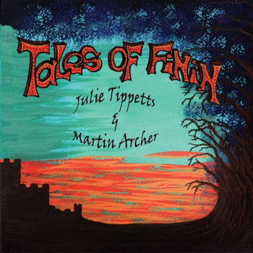 Julie Tippetts & Martin Archer — Tales of FiNiN