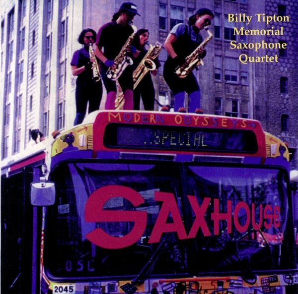 The Billy Tipton Memorial Saxophone Quartet — Saxhouse