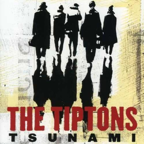 The Tiptons — Tsunami