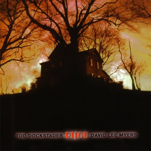 Tod Dockstader & David Lee Myers — Bijou