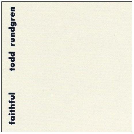 Todd Rundgren — Faithful