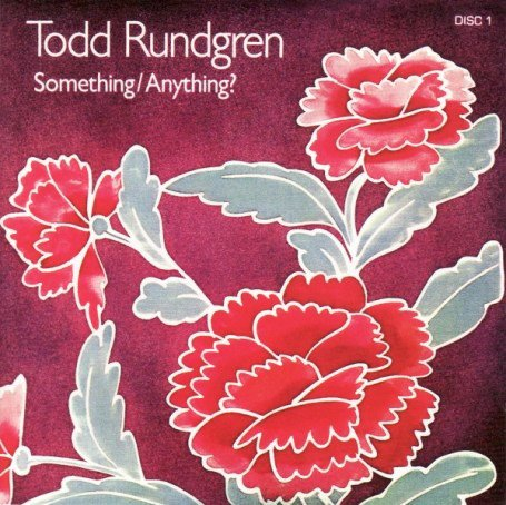 Todd Rundgren — Something / Anything?