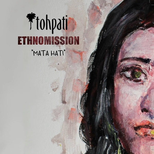 Tohpati Ethnomission — Mata Hati