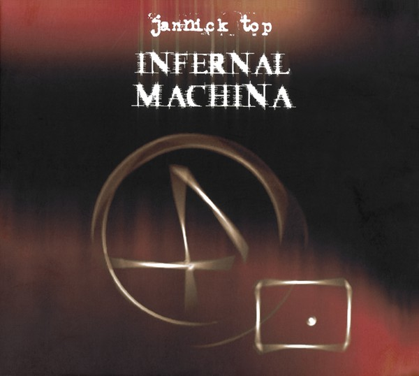 Jannick Top — Infernal Machina