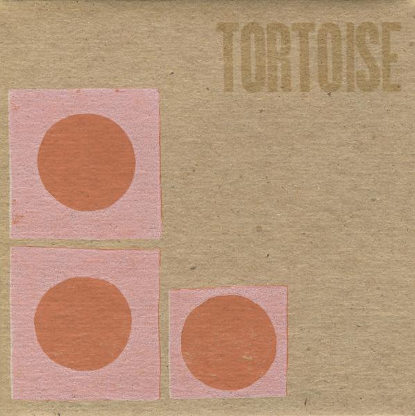 Tortoise — Tortoise