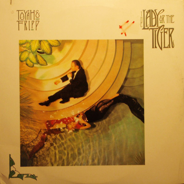 Toyah & Fripp — The Lady or the Tiger?