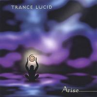 Trance Lucid — Arise
