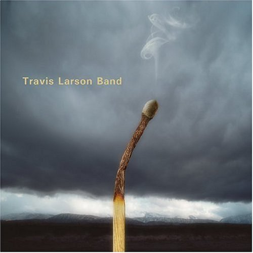 Travis Larson Band — Burn Season