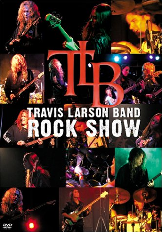 Travis Larson Band — Rock Show
