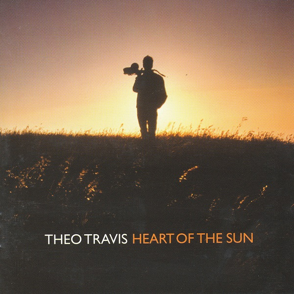 Theo Travis — Heart of the Sun