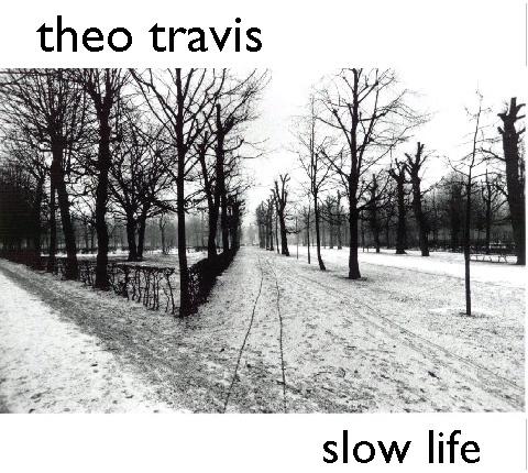 Theo Travis — Slow Life