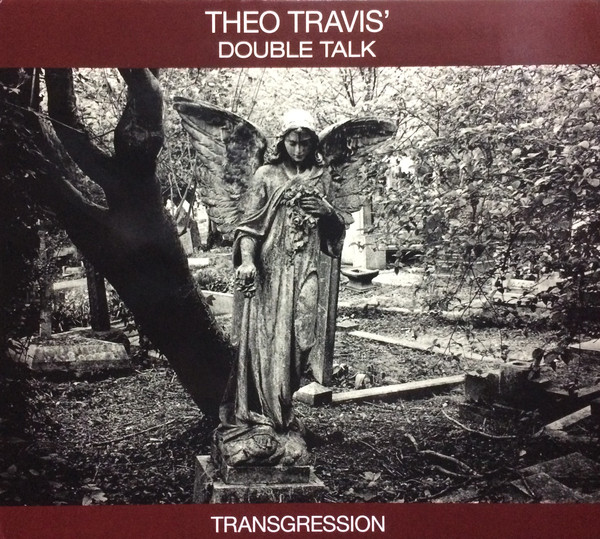 Theo Travis' Double Talk — Transgression