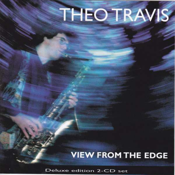 Theo Travis — View from the Edge