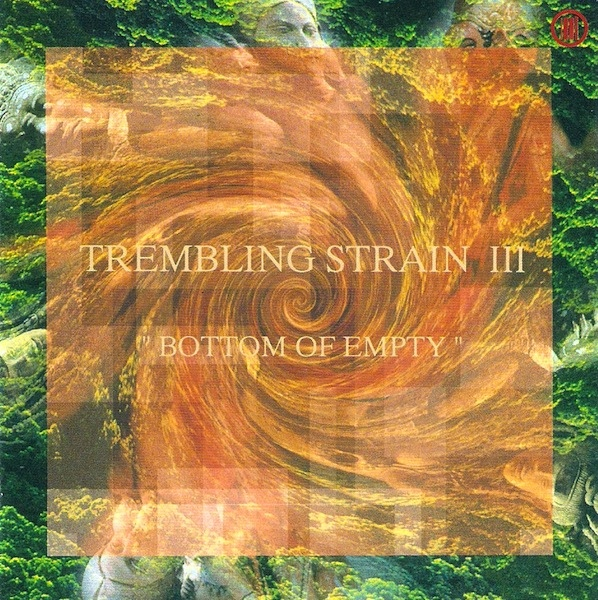 Trembling Strain — Bottom of Empty