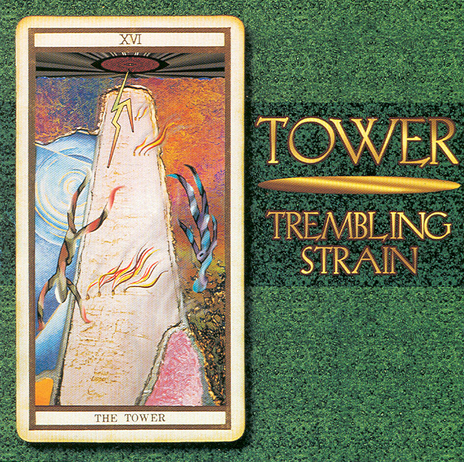 Trembling Strain — Tower