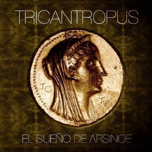 Tricantropus — El Sueño de Arsinoe