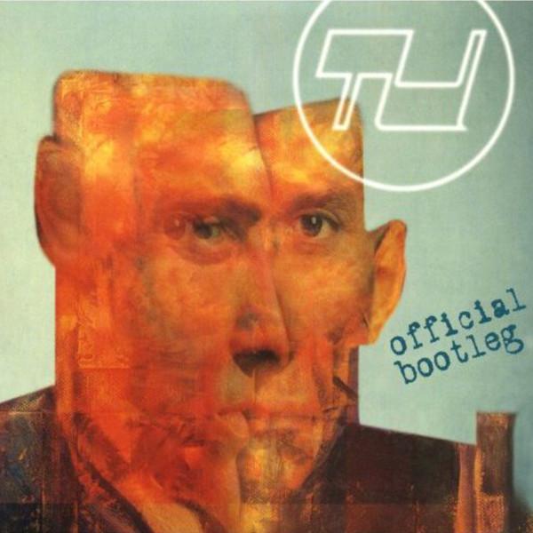 TU — Official Bootleg