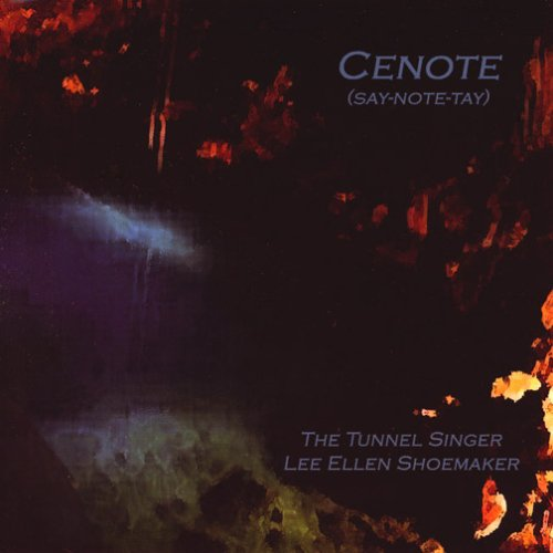 The Tunnel Singer — Cenote