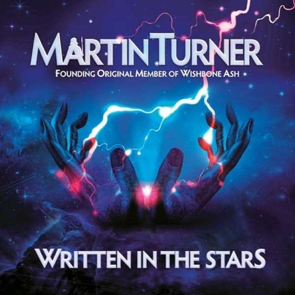 Martin Turner — Written in the Stars