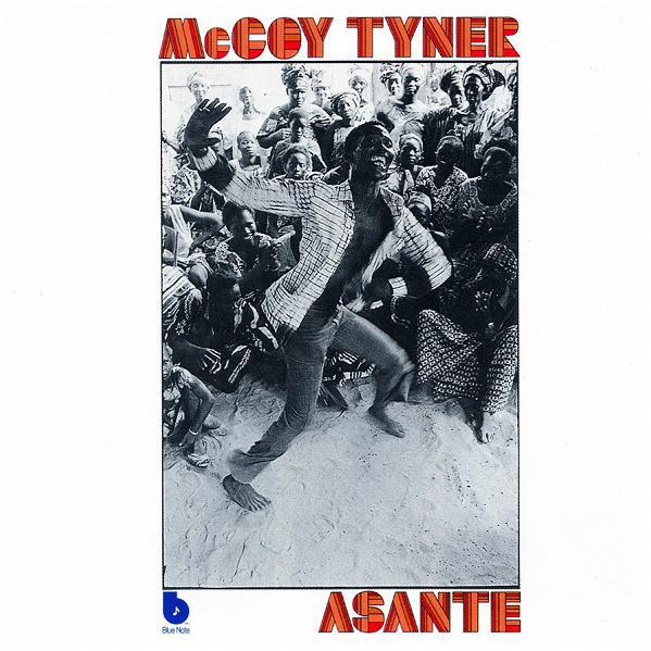 McCoy Tyner — Asante