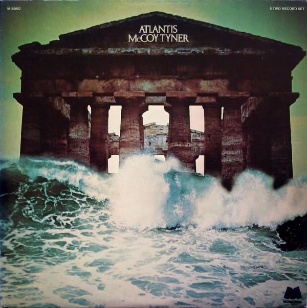 McCoy Tyner — Atlantis