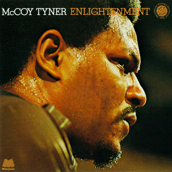 McCoy Tyner — Enlightenment