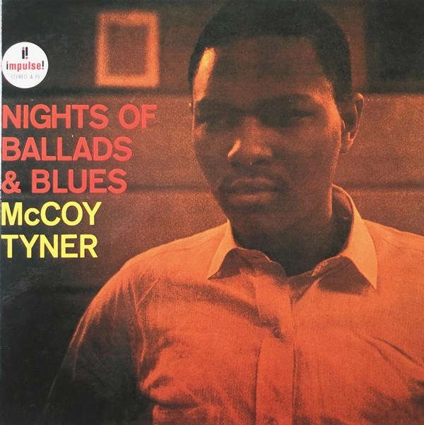 McCoy Tyner — Nights of Ballads & Blues