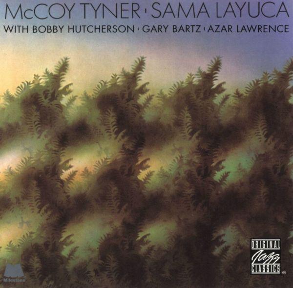 McCoy Tyner — Sama Layuca
