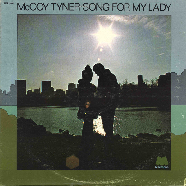 McCoy Tyner — Song for My Lady