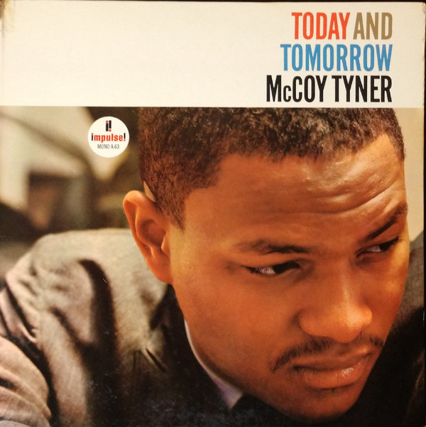 McCoy Tyner — Today and Tomorrow