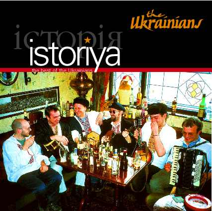 The Ukrainians — Istoryia: The Best of the Ukrainians