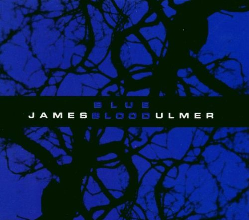 James Blood Ulmer — Blue Blood