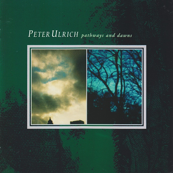 Peter Ulrich — Pathways and Dawns