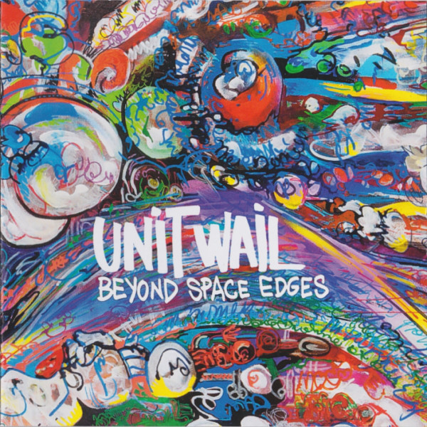 Unit Wail — Beyond Space Edges