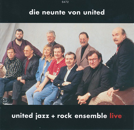 United Jazz+Rock Ensemble — Die Neunte von United