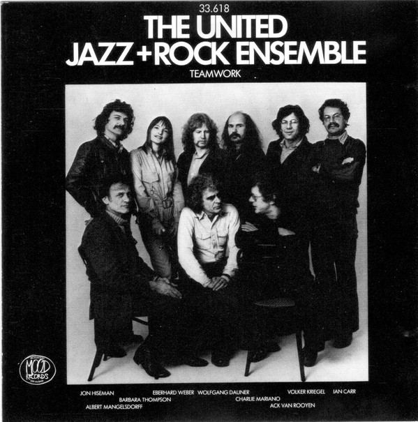 The United Jazz+Rock Ensemble — Teamwork