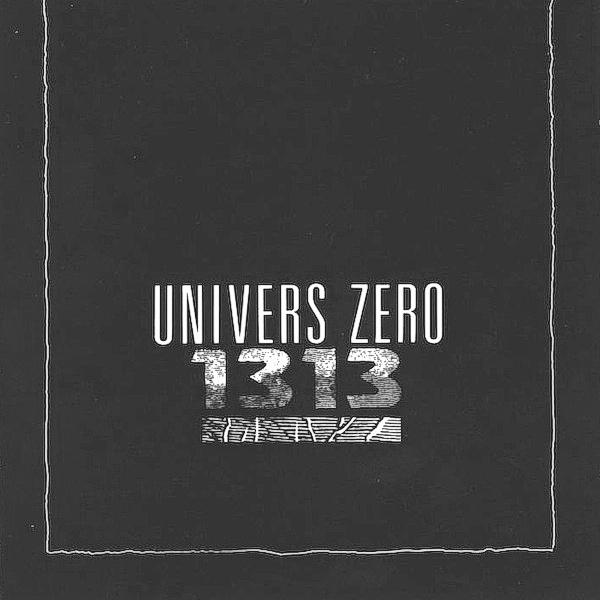 Univers Zéro — 1313 (aka Univers Zéro)