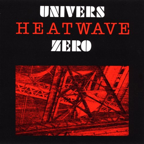 Univers Zéro — Heatwave