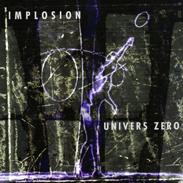 Univers Zero — Implosion