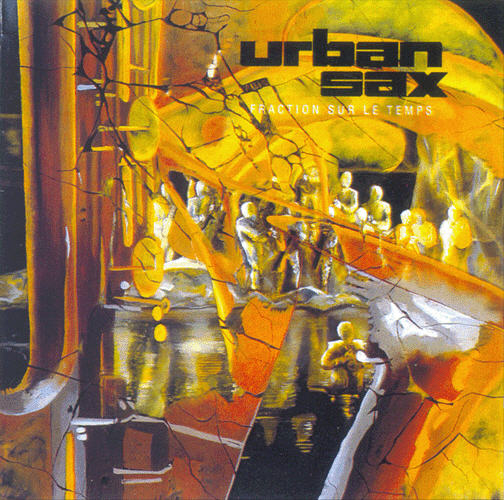 Urban Sax — Fraction sur le Temps