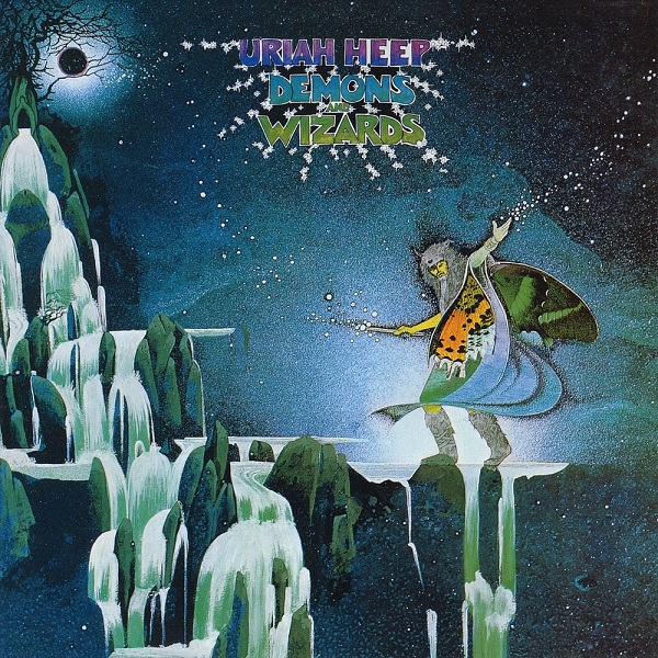 Uriah Heep — Demons and Wizards