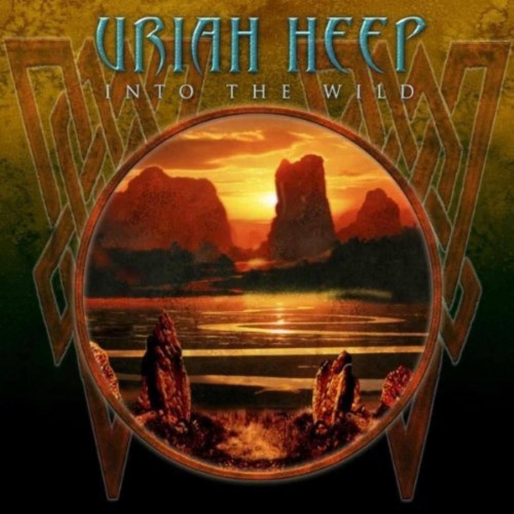 Uriah Heep — Into the Wild