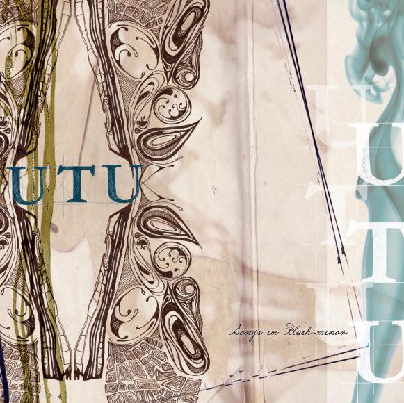 UTU — Songs in Flesh-Minor