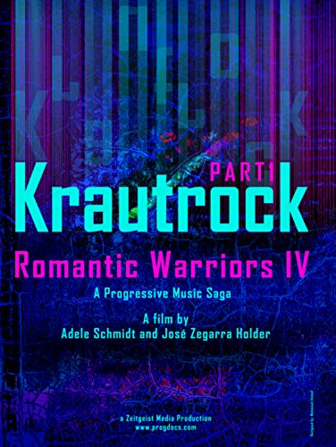 Romantic Warriors IV - Krautrock Part 1 Cover art