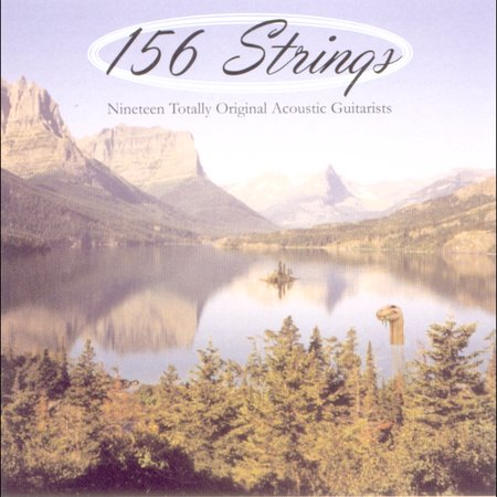 Various Artists —  156 Strings - Nineteen Totally Original Acoustic Guitarists